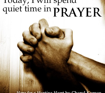 Quiet Time in Prayer