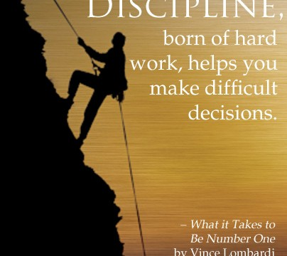 discipline born of hard work