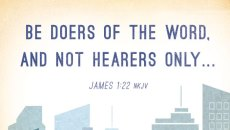 be doers of the word and not hearers only