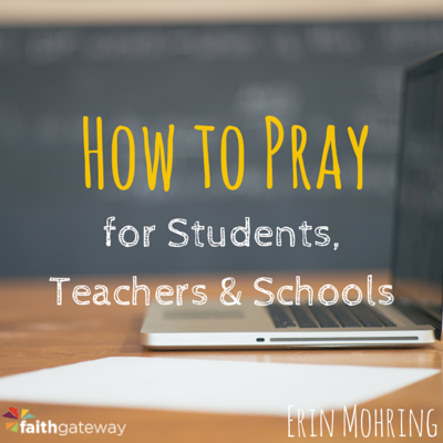 pray for teachers and students