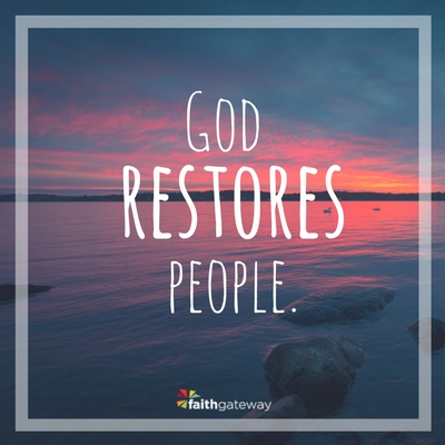 God can heal and restore