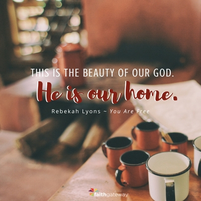 God is our home