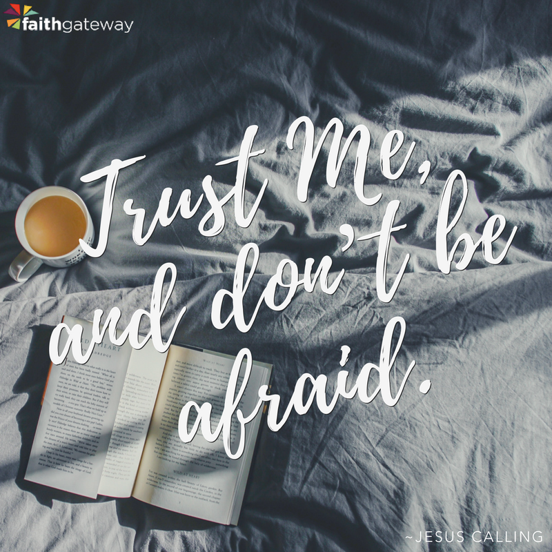 When you feel out of control, Trust in Him