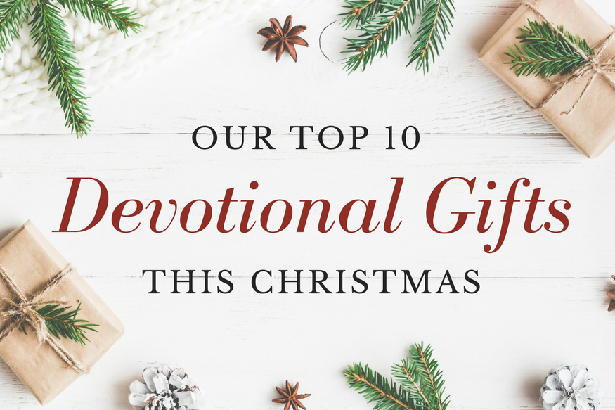 Top 10 Devotional Gifts 2017
