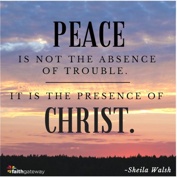 Peace is found in Christ. Learn about Sheila Walsh's new book, In the Middle of the Mess.
