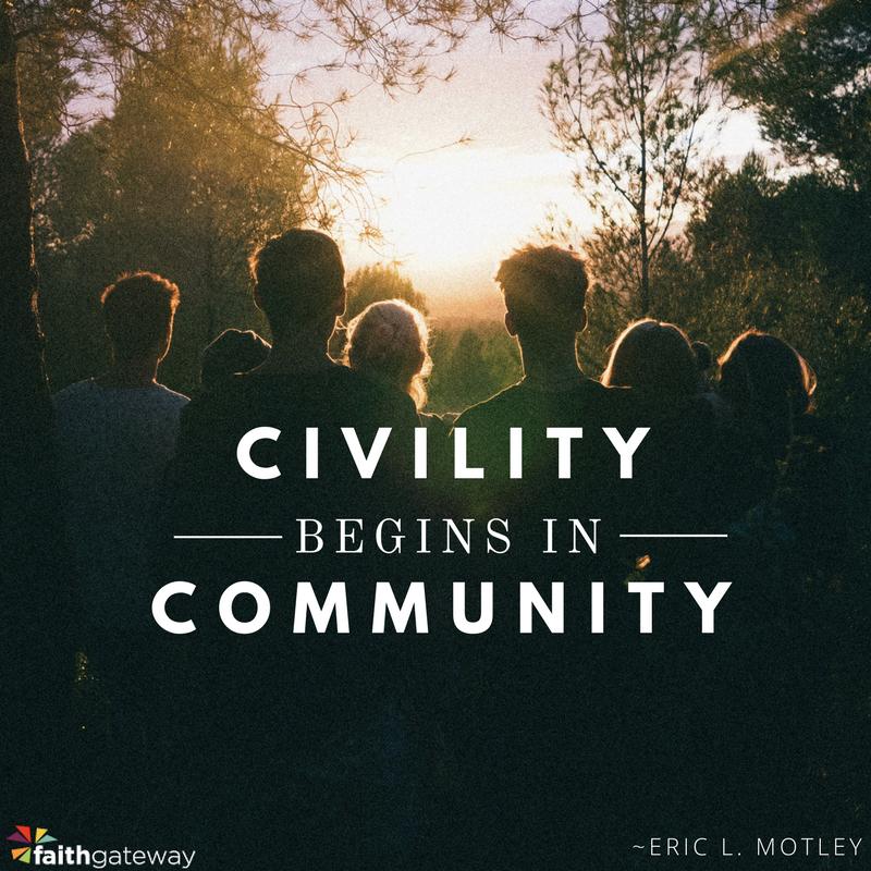 civility begins in community