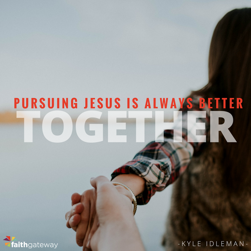 Pursuing Jesus is always better together