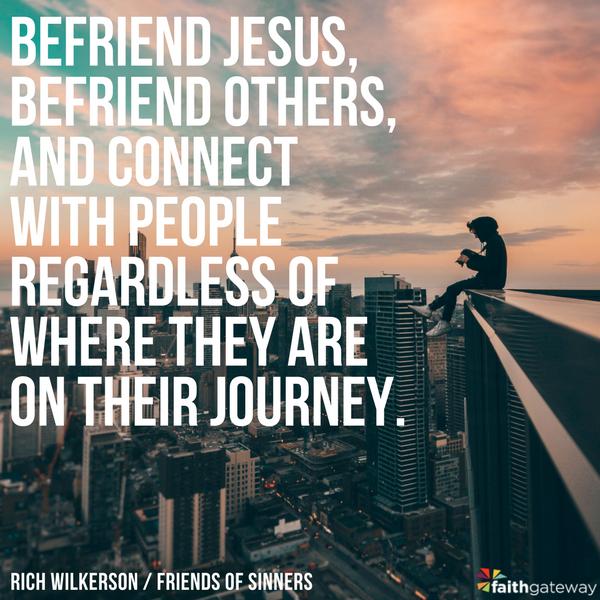 Friend of Sinners | Rich Wilkerson