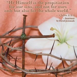 Sanctuary by David Jeremiah: Jesus is the Propitiation