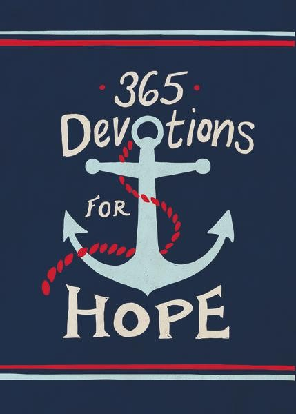 Bible Verses About Hope 20 Scriptures Faithgateway