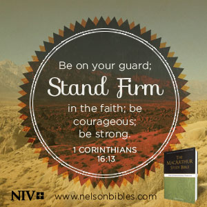 be on your guard stand firm 1 corinthians 16 13