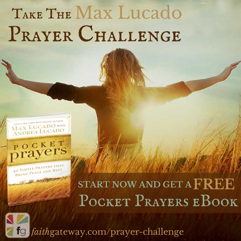 Free pocket prayers by max lucado faithgateway fandeluxe Gallery