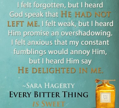 every bitter thing is sweet sara hagerty