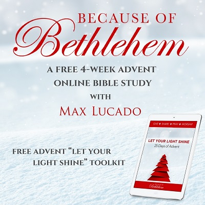 because of bethlehem max lucado study