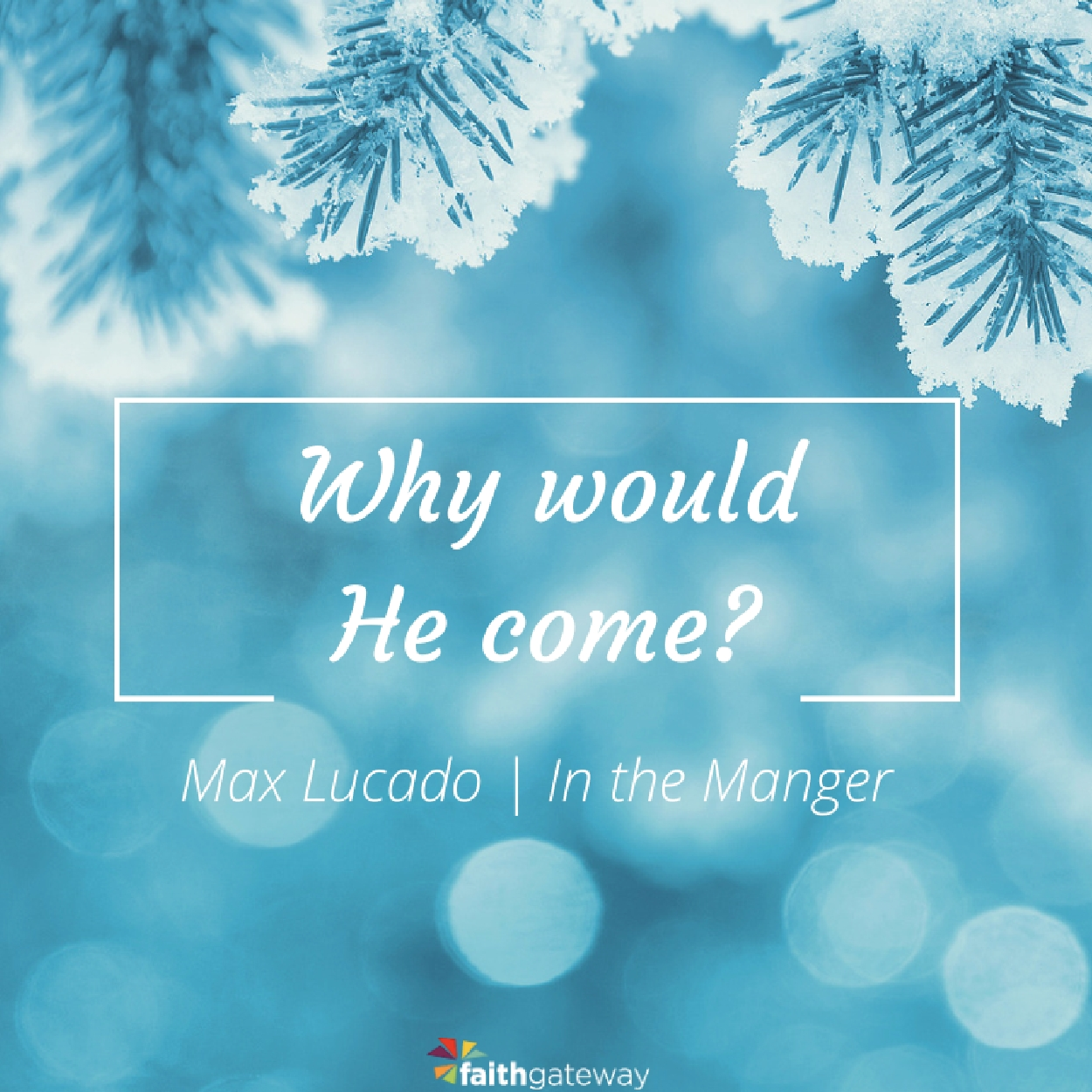 in-the-manger-why-would-he-come-400x400-v2