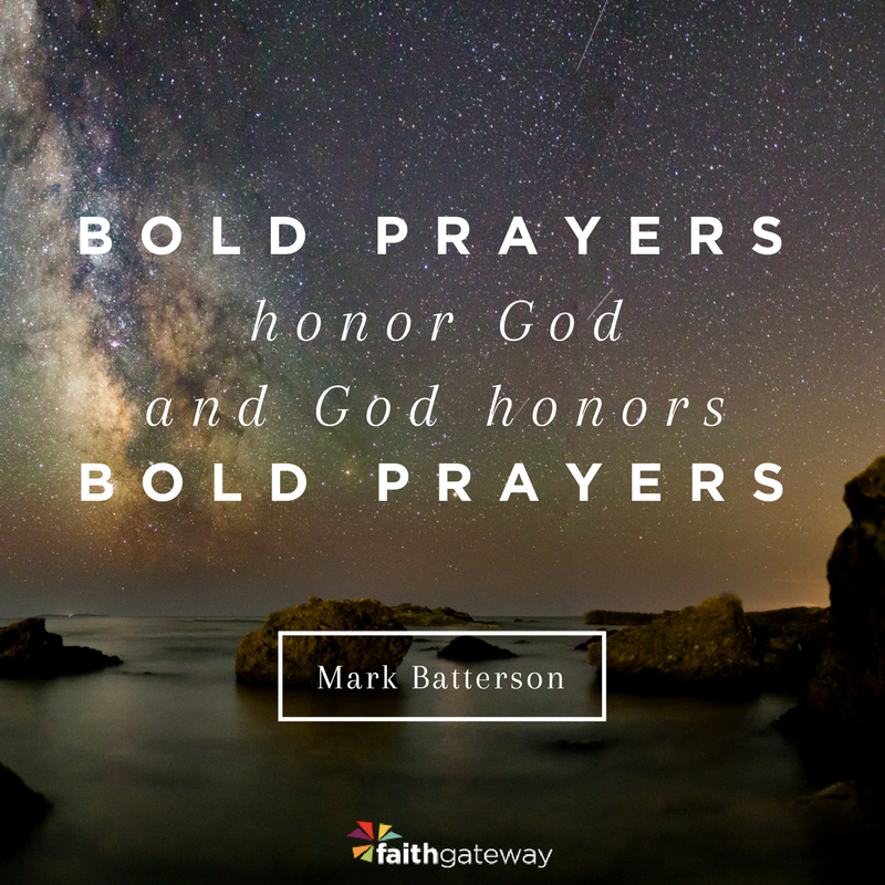 Crazy Prayers, Crazy Faith ~ Mark Batterson - FaithGateway