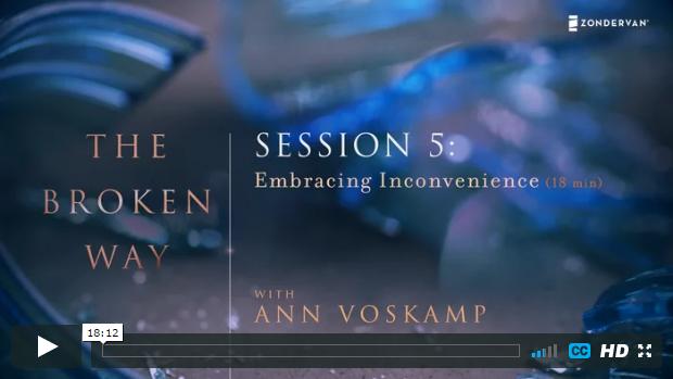 Week 5 - Embracing Inconvenience