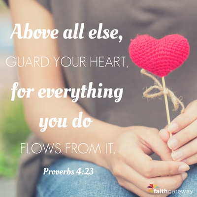 Guard Your Heart - FaithGateway