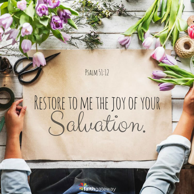 Image result for restore to me the joy of your salvation