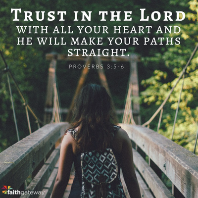 Trusting God will set your paths straight.