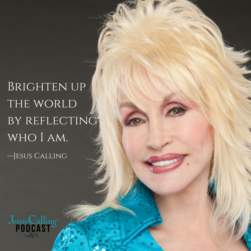 Listen to Dolly Parton on the Jesus Always podcast!