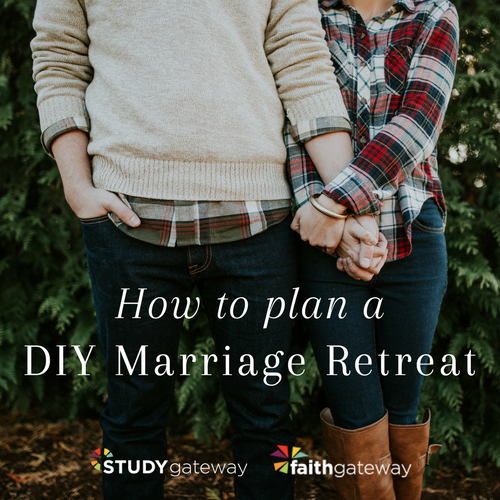 How to Plan an at home, do-it-yourself marriage retreat | Study Gateway online video Bible studies