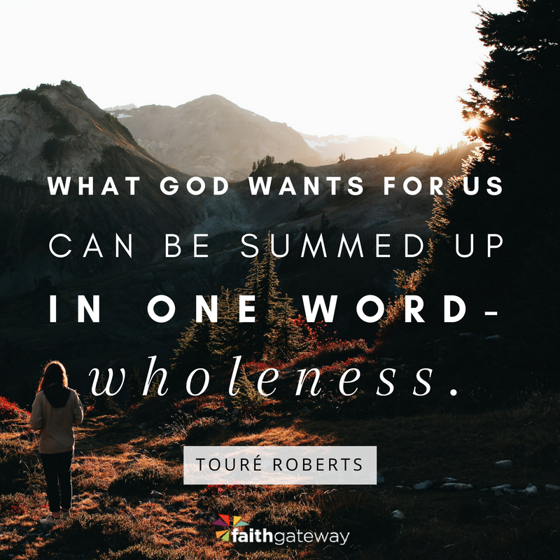 The Theology of Wholeness | Touré Roberts.