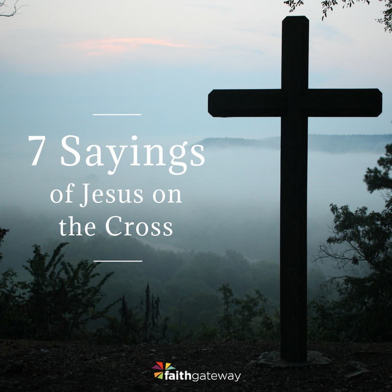 7 Last Sayings of Jesus on the Cross | The Final Words of Jesus