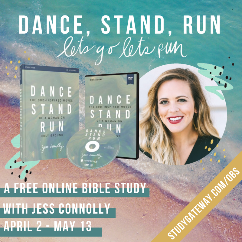 Join us at FaithGateway for the Dance Stand Run Online Bible Study with Jess Connolly, and learn how to live abundantly as a daughter of God.