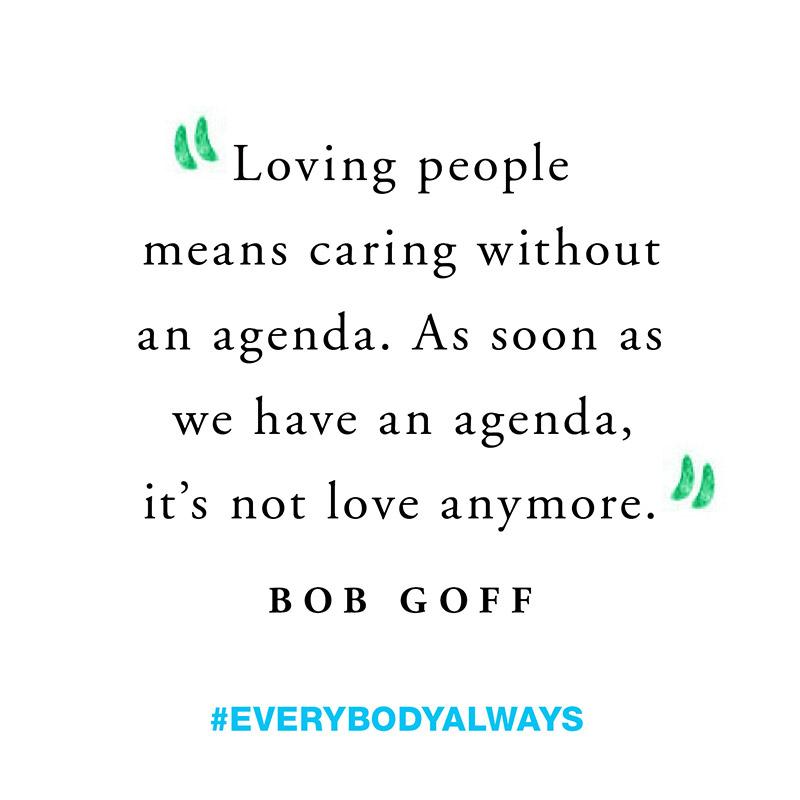 Love Everybody Always | Bob Goff