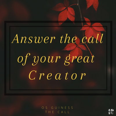 Answer the call of your Creator...