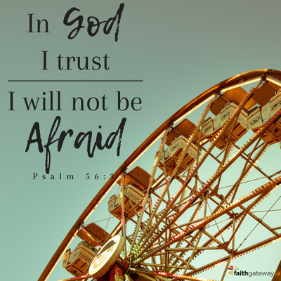 I will not be Afraid...