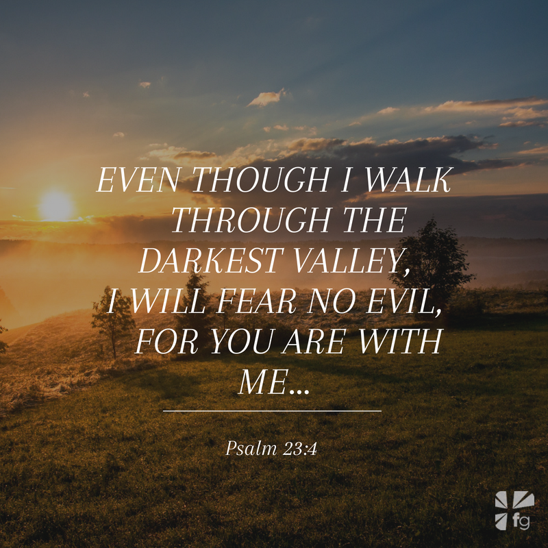 Psalm 23:4 | Faith that Matters