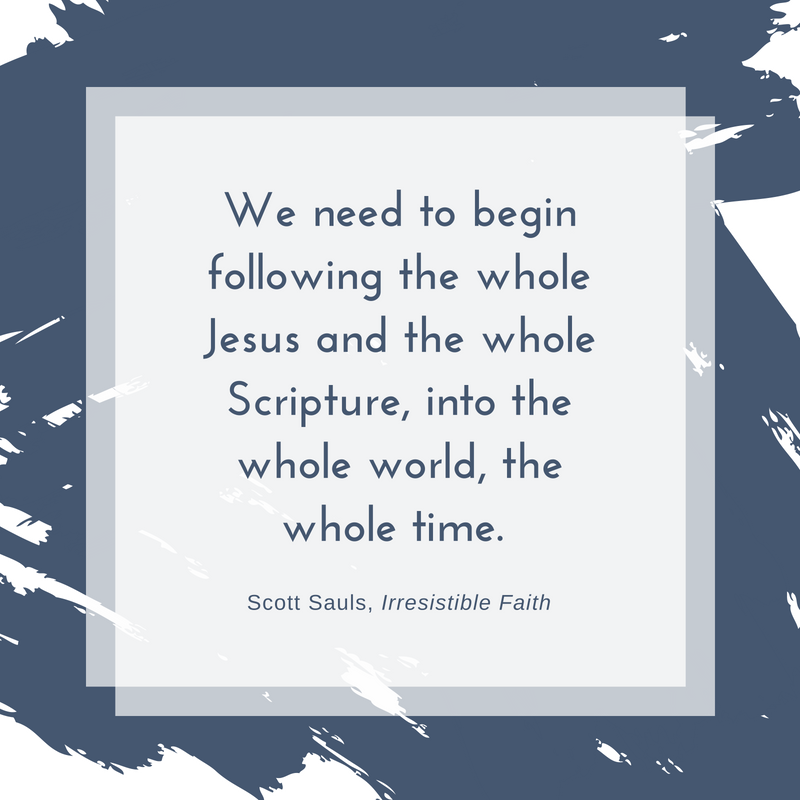 Irresistible Faith by Scott Sauls