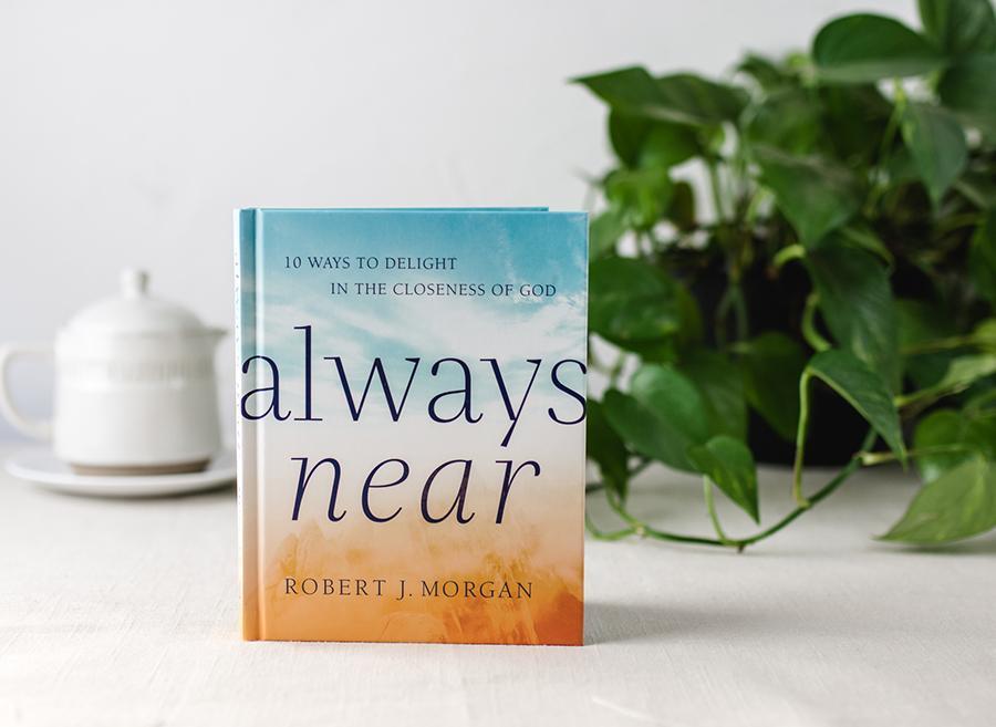 Always Near by Robert J. Morgan