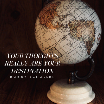 Your Thoughts Really Are Your Destination