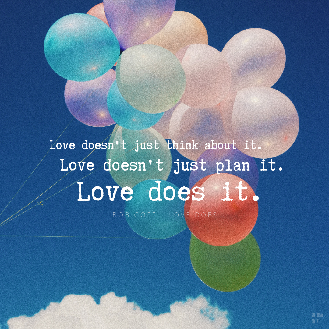 Love Does Study with Bob Goff - FaithGateway