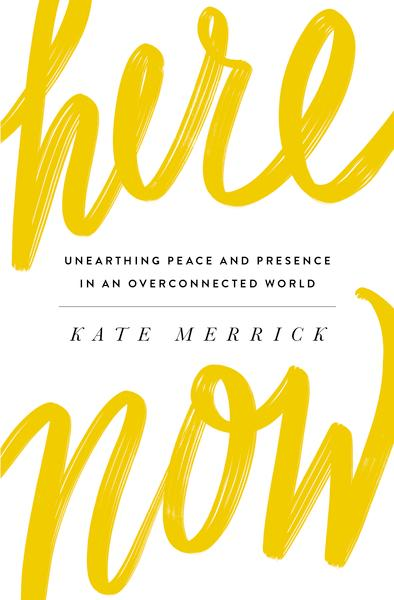 Here Now by Kate Merrick