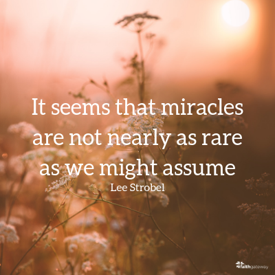 Miracles are not as rare as we assume