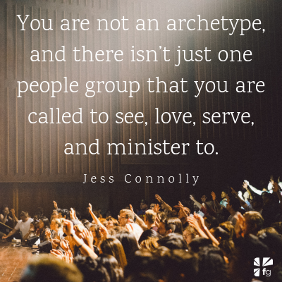 You aren't called to one group of people