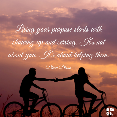 Your purpose is to serve others