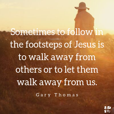 You can walk away from others