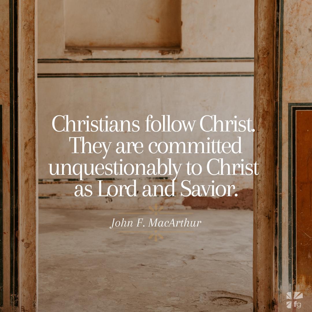 Christians follow Christ