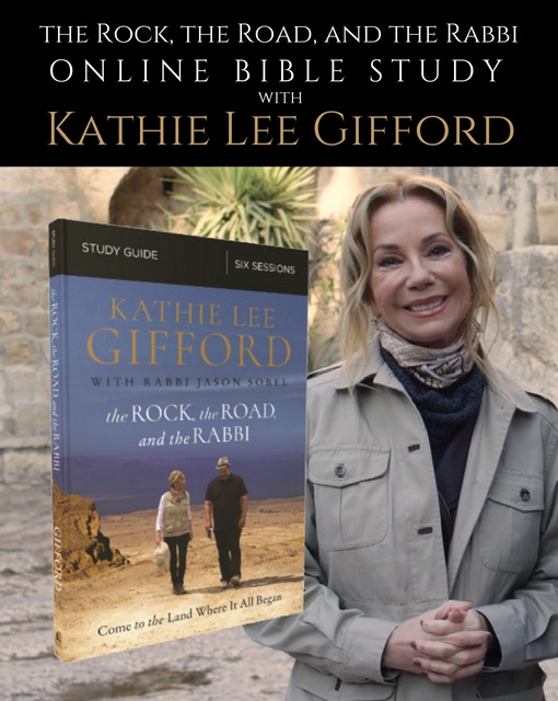 The Rock, the Road, and the Rabbi Online Bible Study with Kathie Lee Gifford