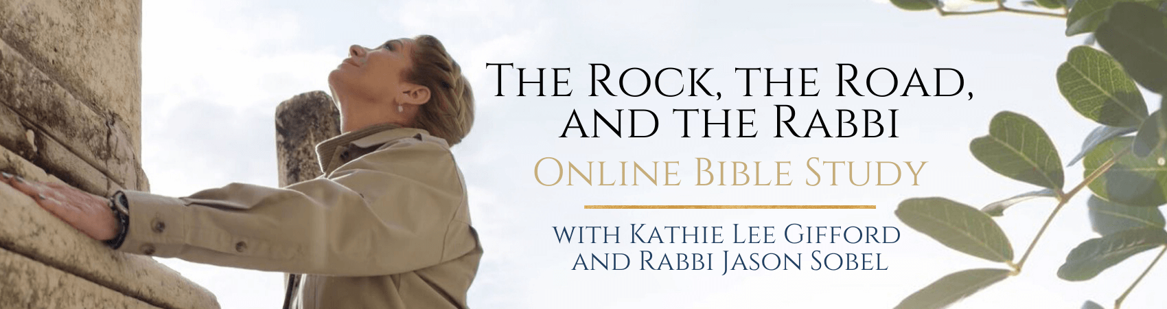 The Rock, the Road, and the Rabbi Online Bible Study