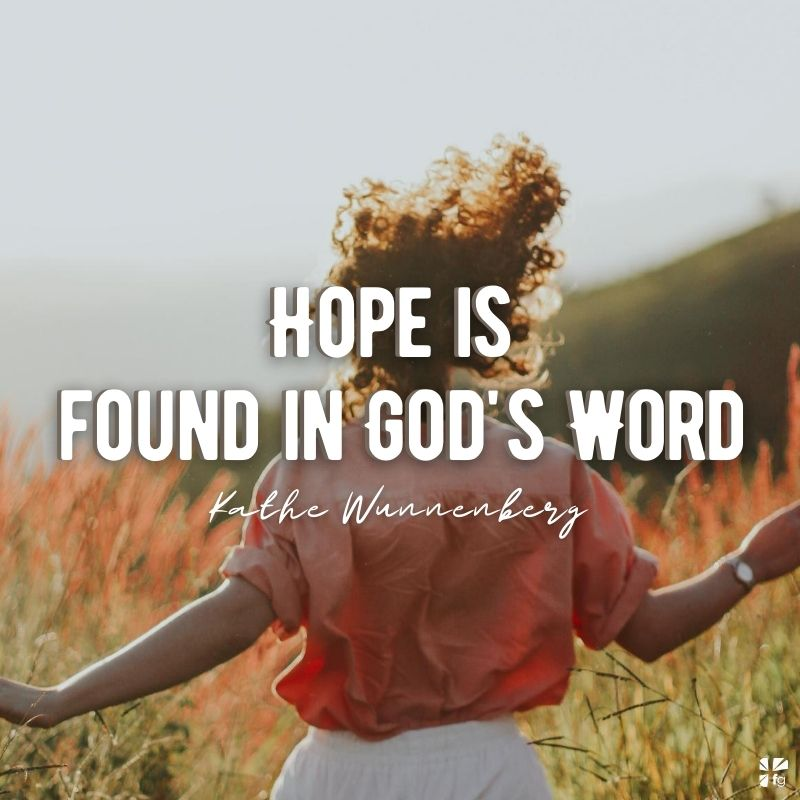 Hope is found in God's Words