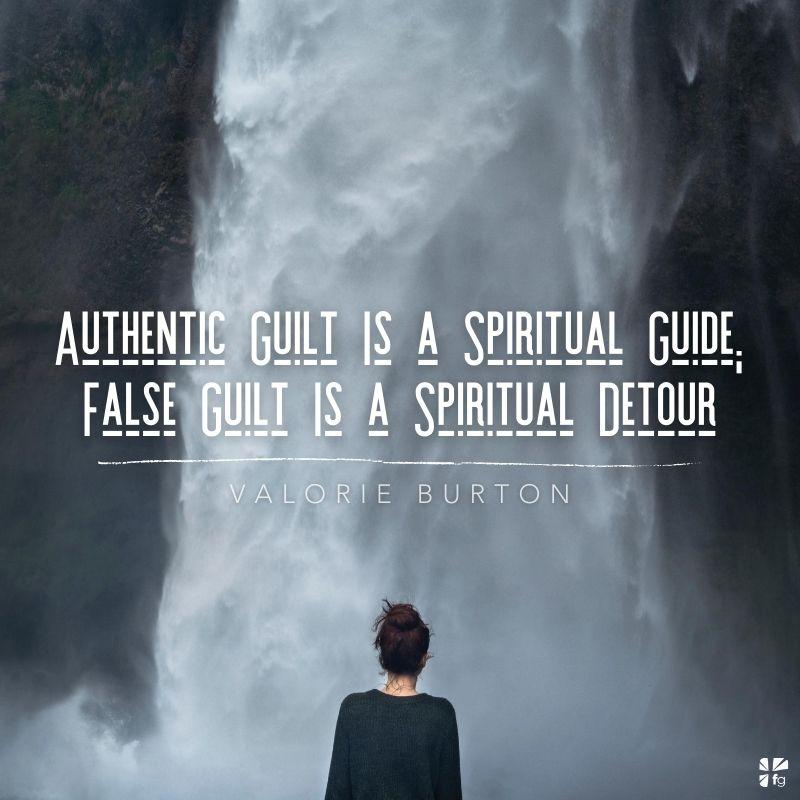 Authentic Guilt vs False Guilt
