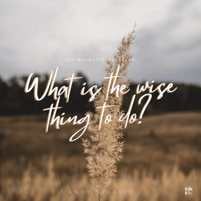 What is the wise thing to do?