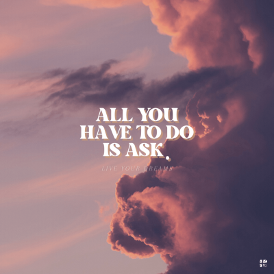 All you have to do is ask.
